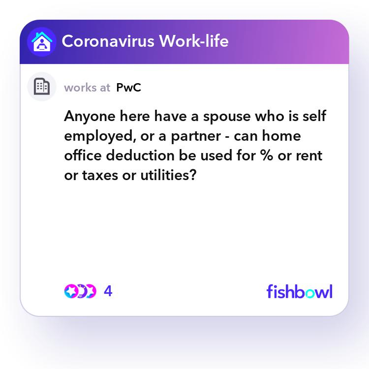 Anyone Here Have A Spouse Who Is Self Employed, Or A